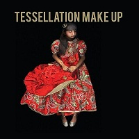 TESSELLATION MAKE UP